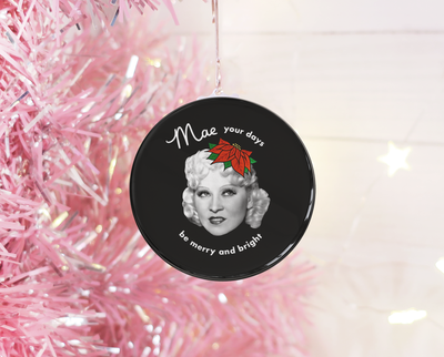 Mae your days be merry and bright Christmas ornament