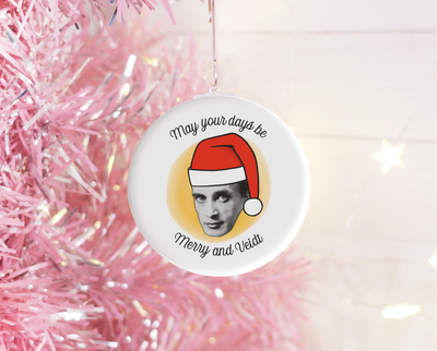 May your days be merry and Veidt Christmas ornament