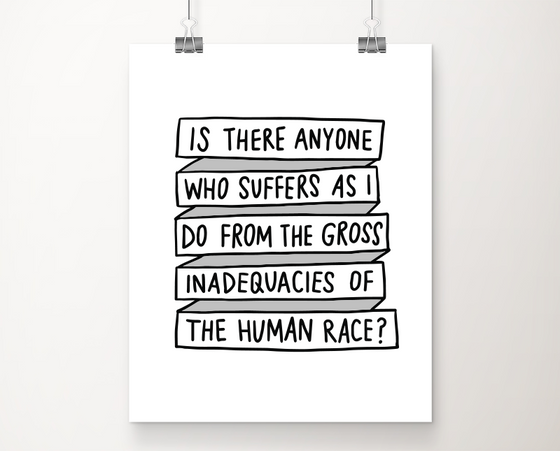 Gross inadequacies art print