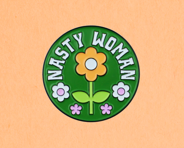 Nasty Woman enamel lapel pin