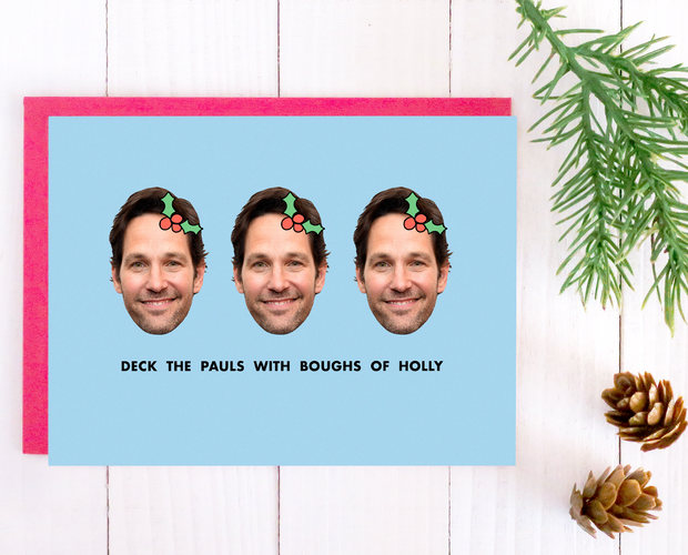 Deck the Pauls Christmas card - Paul Rudd