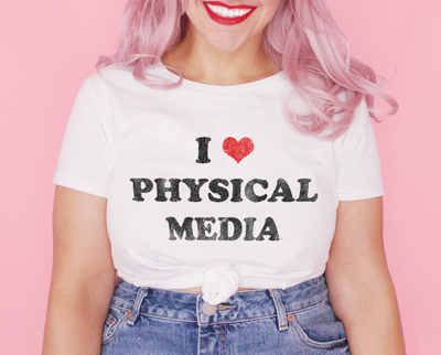 I love physical media t-shirt