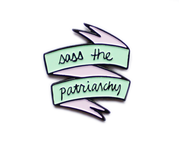 "The Millie ""Sass the patriarchy"" enamel lapel pin"