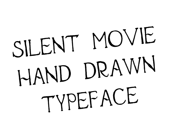 Silent Movie hand drawn font