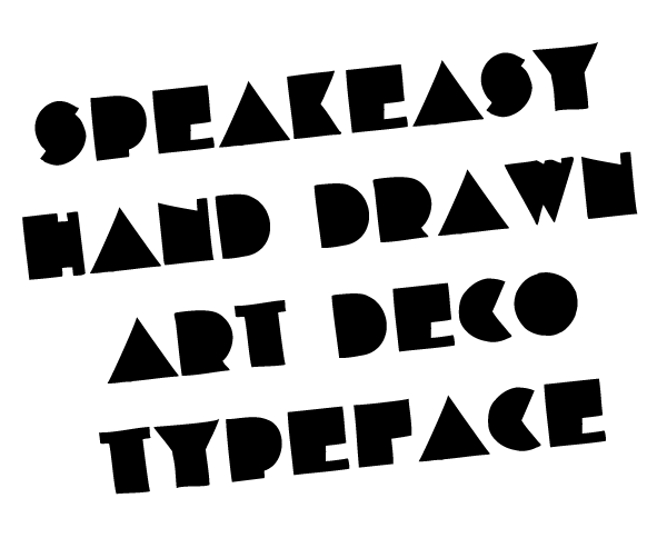 Speakeasy hand drawn font
