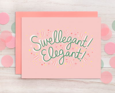 Swellegant Elegant greeting card