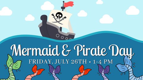 Mermaid & Pirate Day