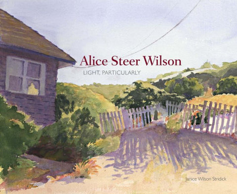 Alice Steer Wilson: Light Particularly