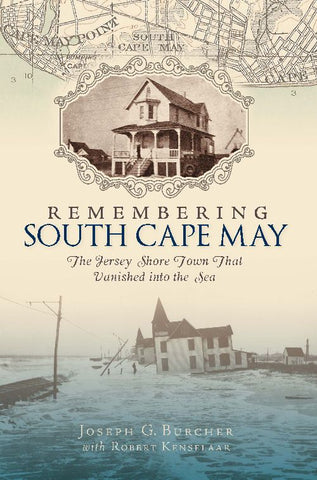Remembering South Cape May