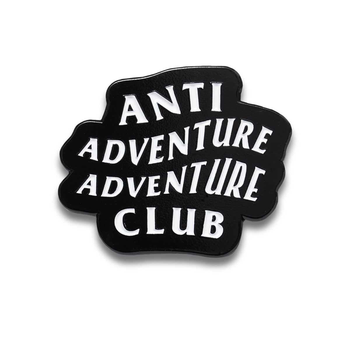 Anti Adventure Pin