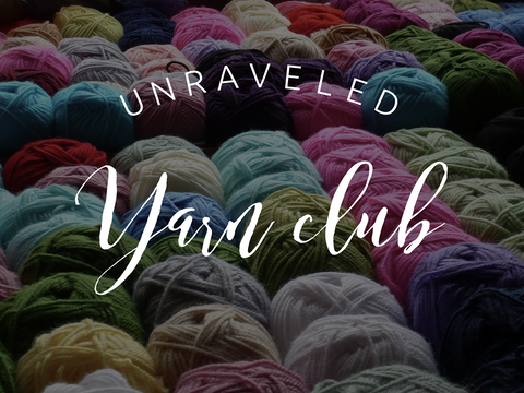 Unraveled Yarn Club - 12 Month Gift Subscription - Unraveled Yarn Shop