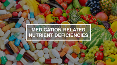 Medication-Related Nutrient Deficiencies