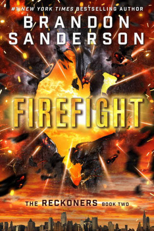 Firefight (The Reckoners, Book #2)