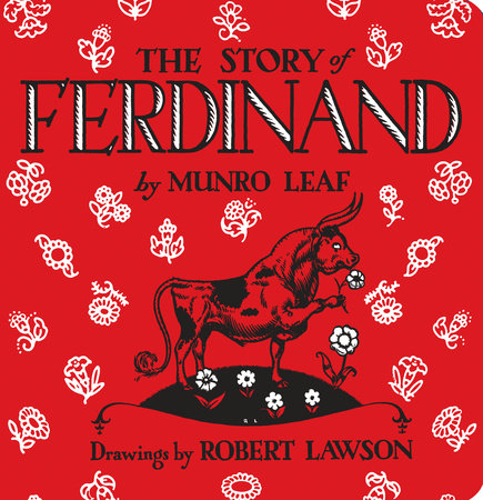 The Story of Ferdinand (Munro Leaf)