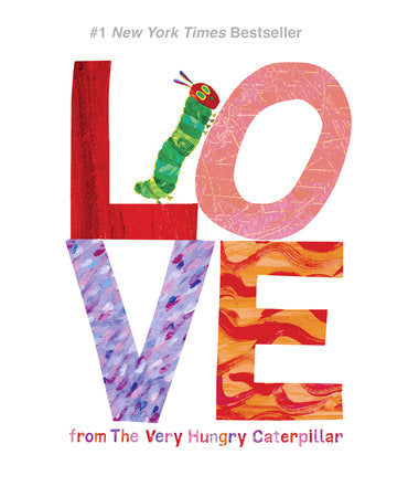 Love from The Very Hungry Caterpillar (Eric Carle)