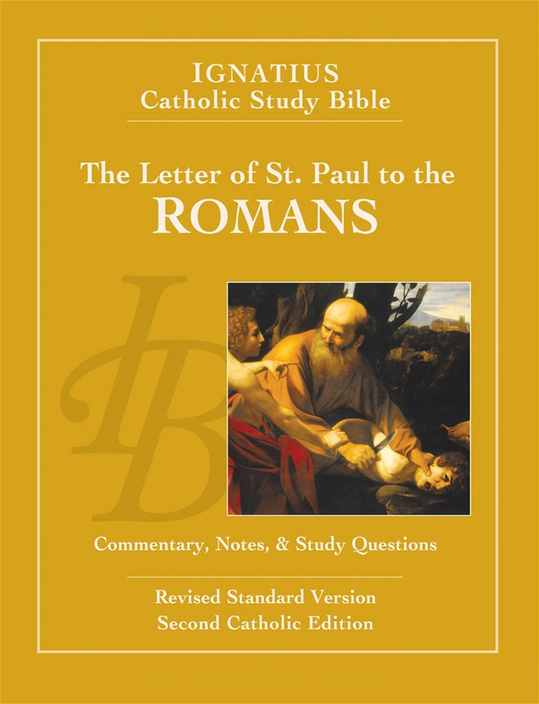 The Letter of St. Paul to the Romans: Commentary, Notes, and Study Guide (Scott Hahn)