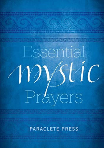 Essential Mystic Prayers by Paraclete Press