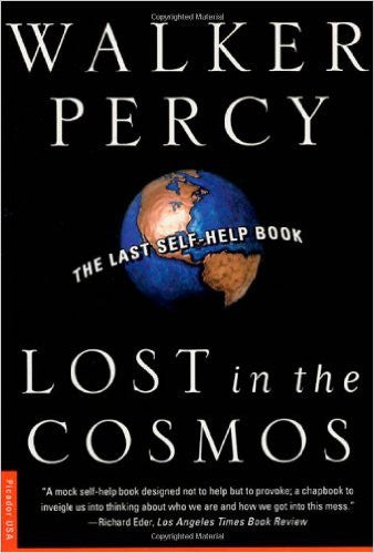 Lost In the Cosmos (Walker Percy)