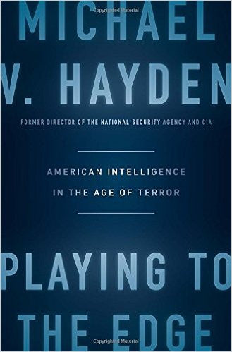 Playing To The Edge (Michael V. Hayden)