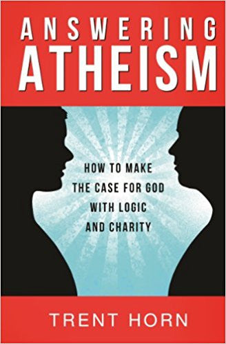 Answering Atheism (Trent Horn)