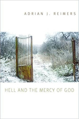 Hell and the Mercy of God (Adrian J. Reimers)