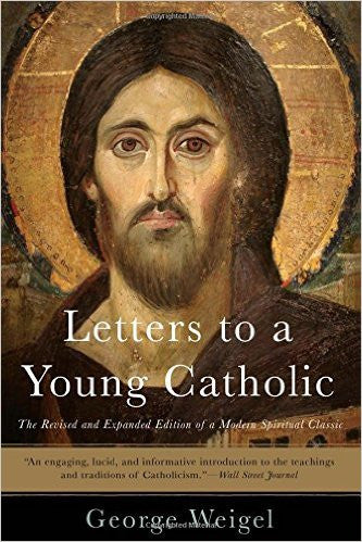 Letters to a Young Catholic (George Weigel)