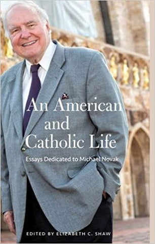 An American and Catholic Life (Eizabeth C. Shaw)