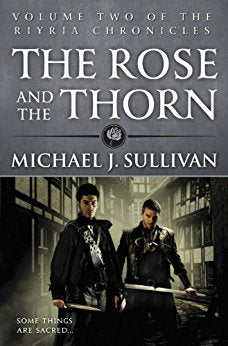 Riyria Chronicles: The Rose and the Thorn (Book #2)