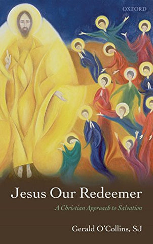 Jesus Our Redeemer (Gerald O'Collins, SJ)