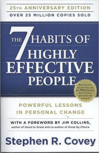 The 7 Habits of Highly effective People: 25th Anniversary Edition (Stephen R. Covey)