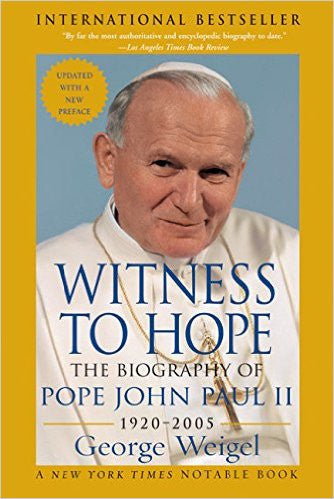 Witness to Hope: The Biography of Pope JPII (George Weigel)