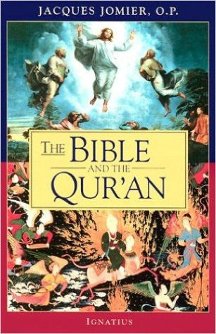 The Bible and the Qur'an (Jacques Jomier, O.P.)