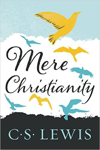 Mere Christianity (C.S. Lewis)