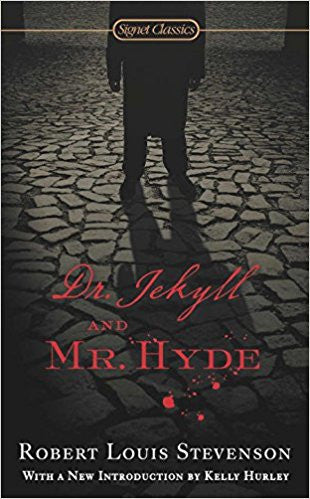 Dr. Jekyll and Mr. Hyde (Robert Louis Stevenson)