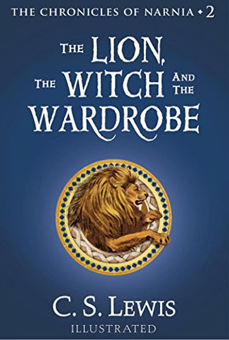 The Lion, the Witch and the Wardrobe (Narnia Book 2) (C.S. Lewis)