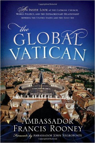The Global Vatican (Ambassador Francis Rooney) (Hardcover)