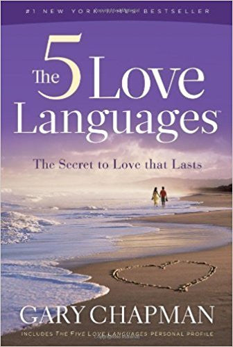 The Five Love Languages (by Gary Chapman)