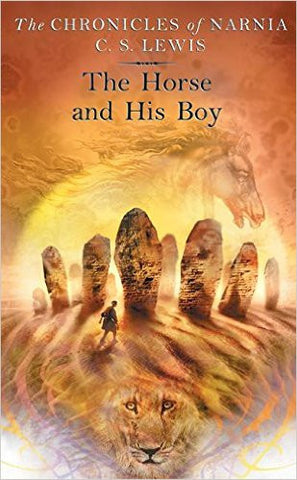 The Horse and His Boy (Narnia Book 3)(C.S. Lewis)