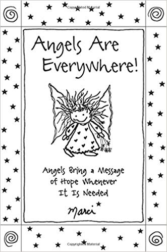 Angels Are Everywhere! (Marci)