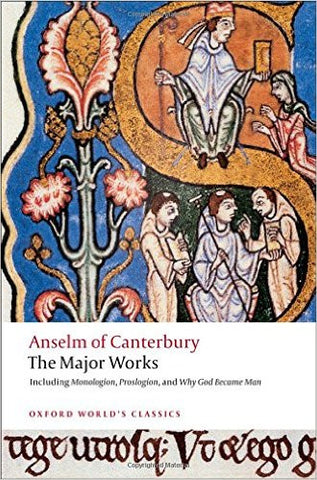 Anselm of Canterbury: Major Works
