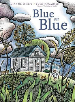 Blue on Blue (Dianne White and Beth Krommes)