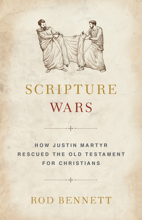 Scripture Wars (Rod Bennett)