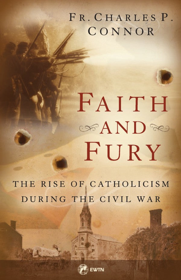 Faith and Fury (Fr. Charles Connor)