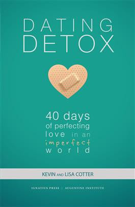 Dating Detox (Kevin and Lisa Cotter)