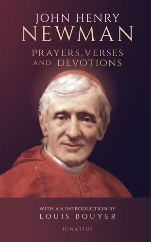 John Henry Newman Prayers, Verses, and Devotions (John Henry Newman)