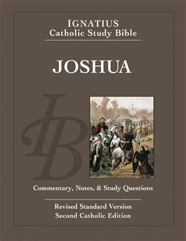 Ignatius Catholic Study Bible: The Book of Joshua