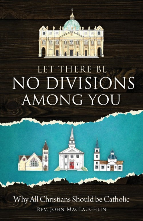 Let There be No divisions Among You, by John MacLaughlin