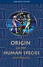 Origin of the Human Species (Dennis Bonnette)