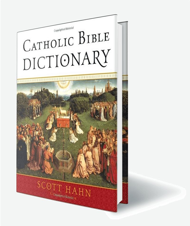 Catholic Bible Dictionary (Scott Hahn)