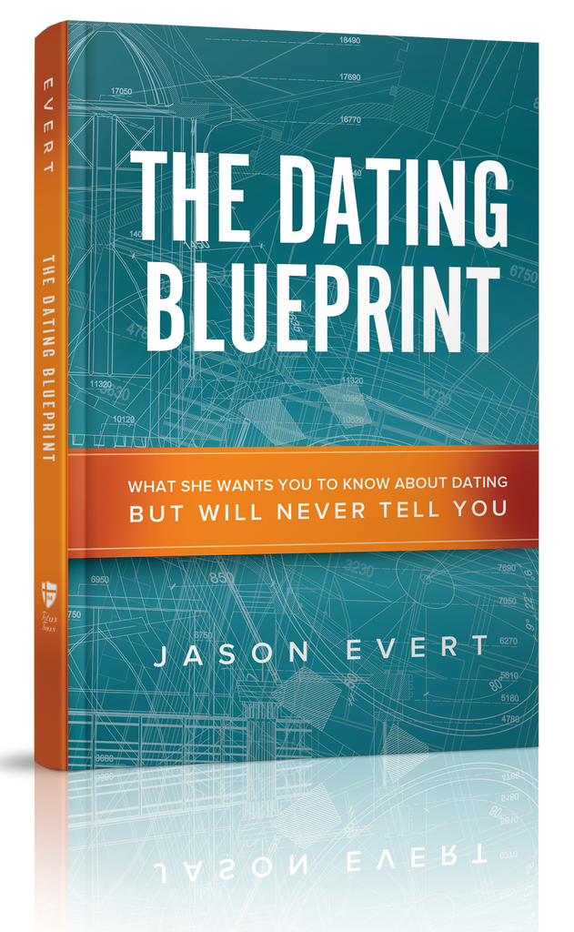 The Dating Blueprint by Jason Evert